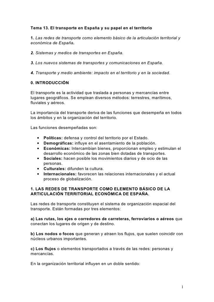 Tema 13. El transporte en España y su papel en el territorio1. Las redes de transporte como elemento básico de la articula...