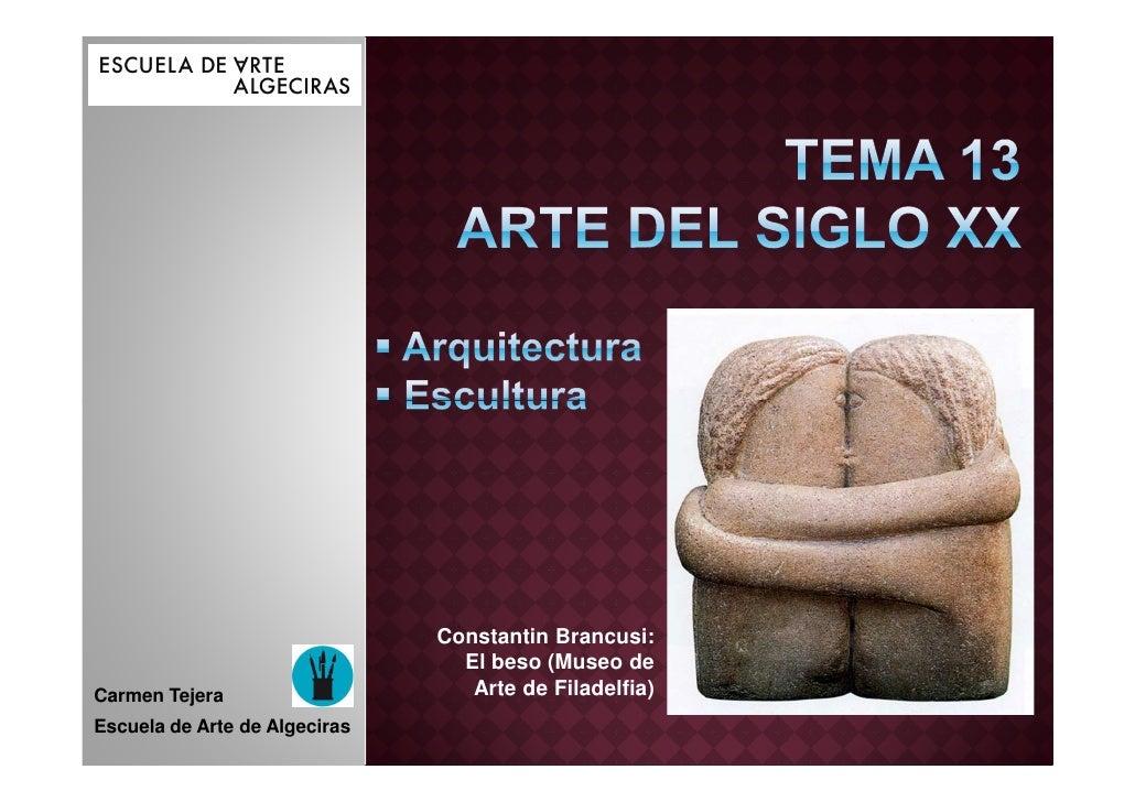 Constantin Brancusi:                                 El beso (Museo deCarmen Tejera                     Arte de Filadelfia...