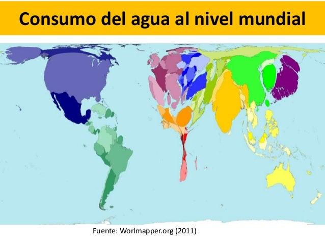 Consumo del agua al nivel mundial Fuente: Worlmapper.org (2011)