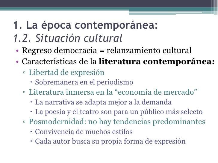 Tema 13 la literatura contempor nea for Caracteristicas de la contemporanea