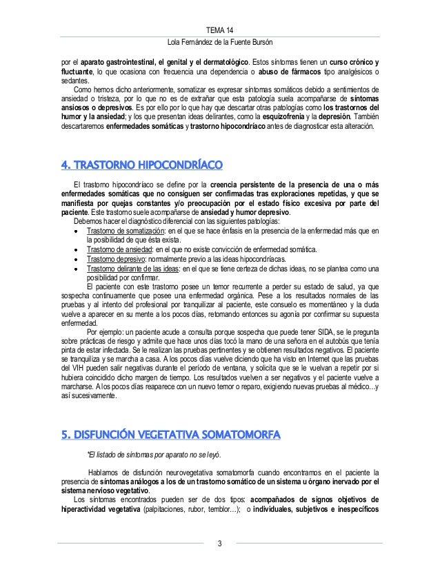 TEMA 14 Lola Fernández de la Fuente Bursón 3 por el aparato gastrointestinal, el genital y el dermatológico. Estos síntoma...