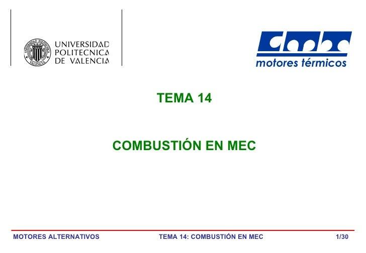 /30 TEMA 14 COMBUSTIÓN EN MEC