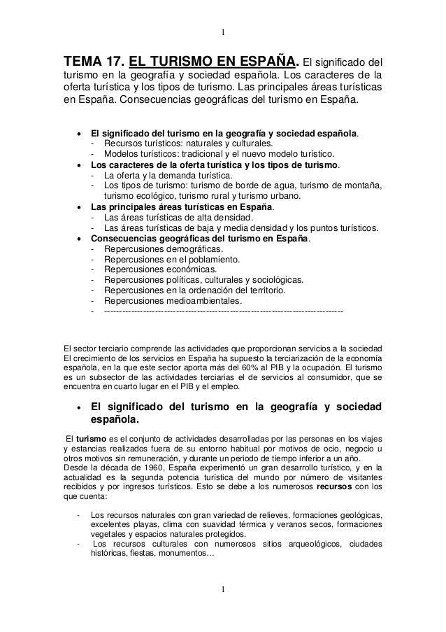 1  TEMA 17. EL TURISMO EN ESPAÑA. El significado del turismo en la geografía y sociedad española. Los caracteres de la ofe...