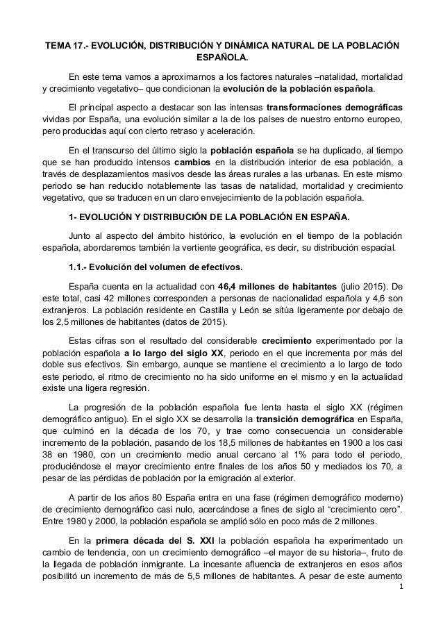 TEMA 17.- EVOLUCIÓN, DISTRIBUCIÓN Y DINÁMICA NATURAL DE LA POBLACIÓN ESPAÑOLA. En este tema vamos a aproximarnos a los fac...