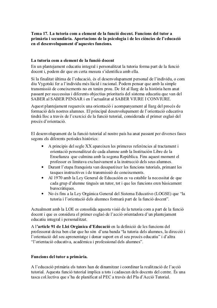 Tema 17. La tutoria com a element de la funció docent. Funcions del tutor aprimària i secundària. Aportacions de la psicol...