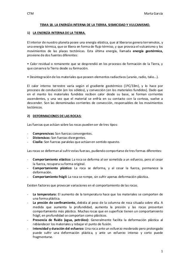 CTM  Marta García TEMA 18. LA ENERGÍA INTERNA DE LA TIERRA. SISMICIDAD Y VULCANISMO.  1) LA ENERGÍA INTERNA DE LA TIERRA. ...