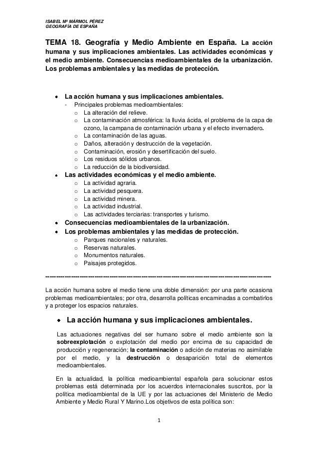 ISABEL Mº MÁRMOL PÉREZ GEOGRAFÍA DE ESPAÑA 1 TEMA 18. Geografía y Medio Ambiente en España. La acción humana y sus implica...