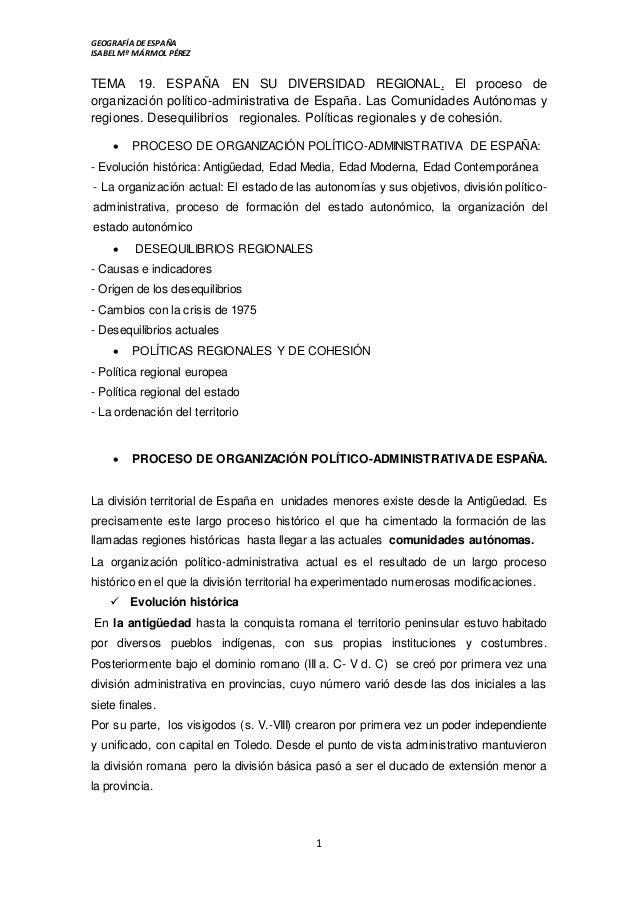 GEOGRAFÍA DEESPAÑA ISABEL Mº MÁRMOL PÉREZ 1 TEMA 19. ESPAÑA EN SU DIVERSIDAD REGIONAL. El proceso de organización político...