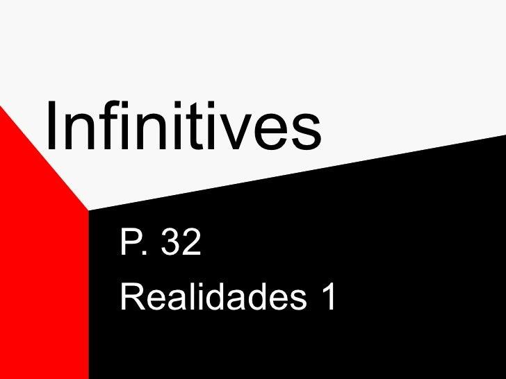 Infinitives  P. 32  Realidades 1