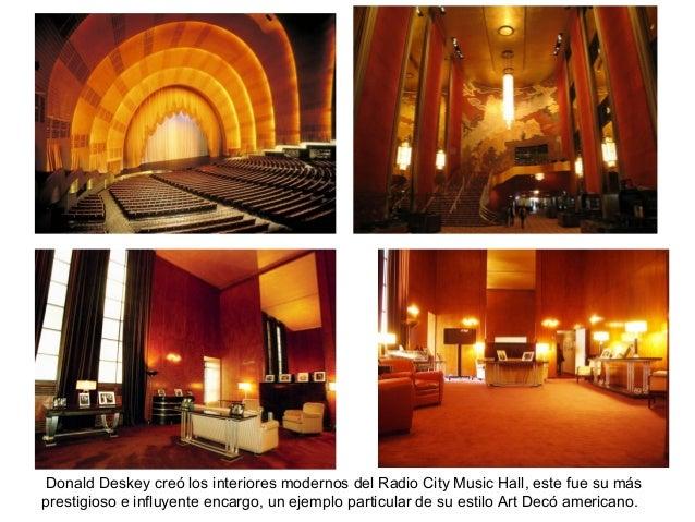 Donald Deskey creó los interiores modernos del Radio City Music Hall, este fue su más prestigioso e influyente encargo, un...