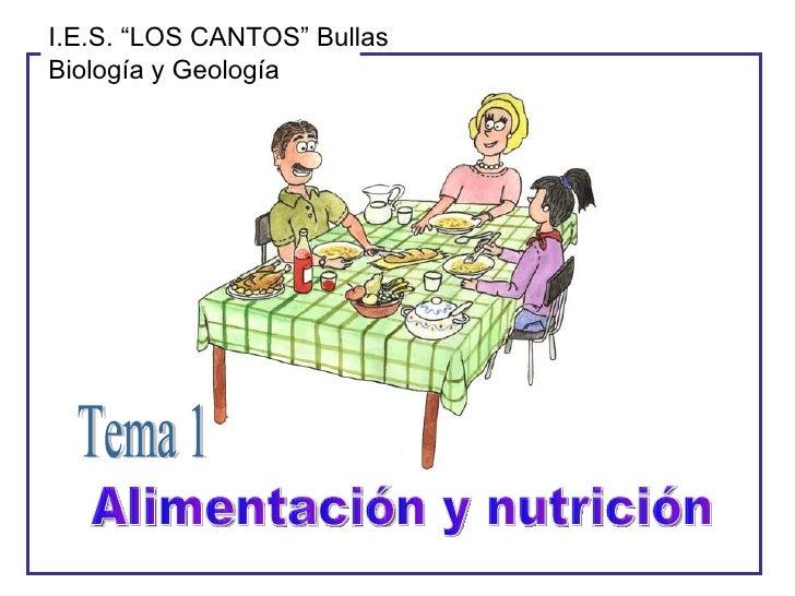 """Alimentación y nutrición Tema 1 I.E.S. """"LOS CANTOS"""" Bullas Biología y Geología"""