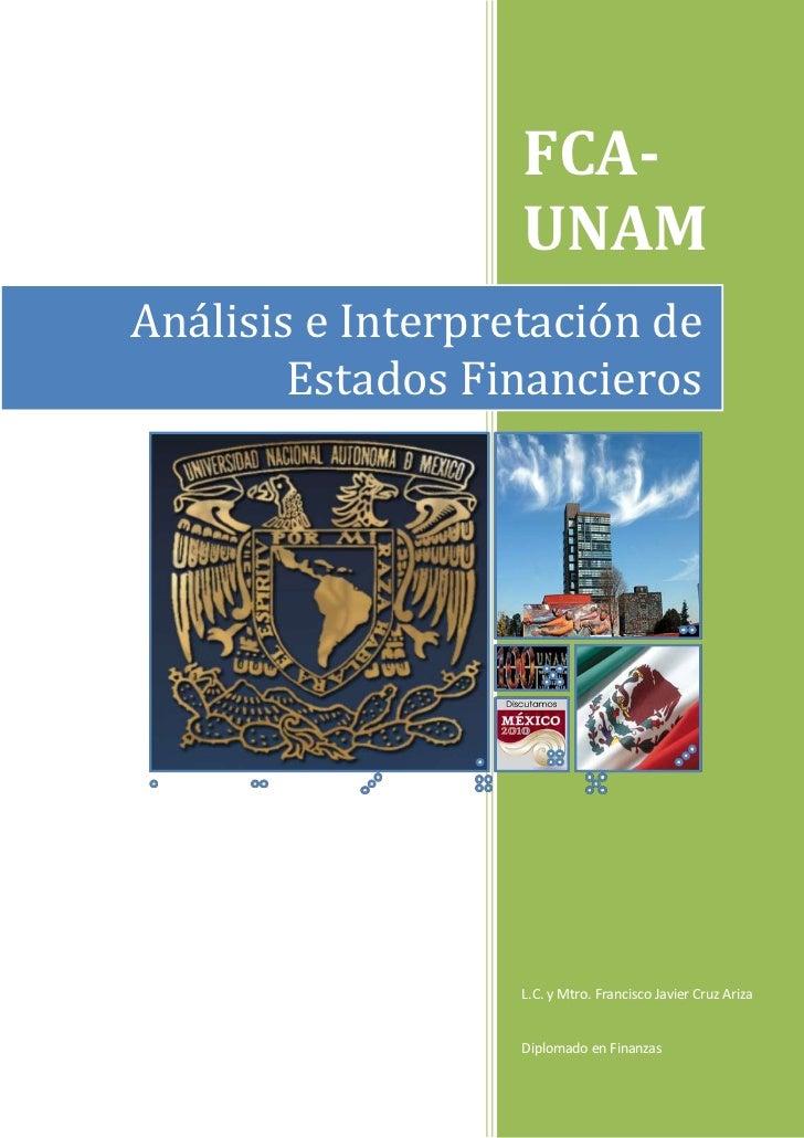FCA-                   UNAMAnálisis e Interpretación de        Estados Financieros                   L.C. y Mtro. Francisc...