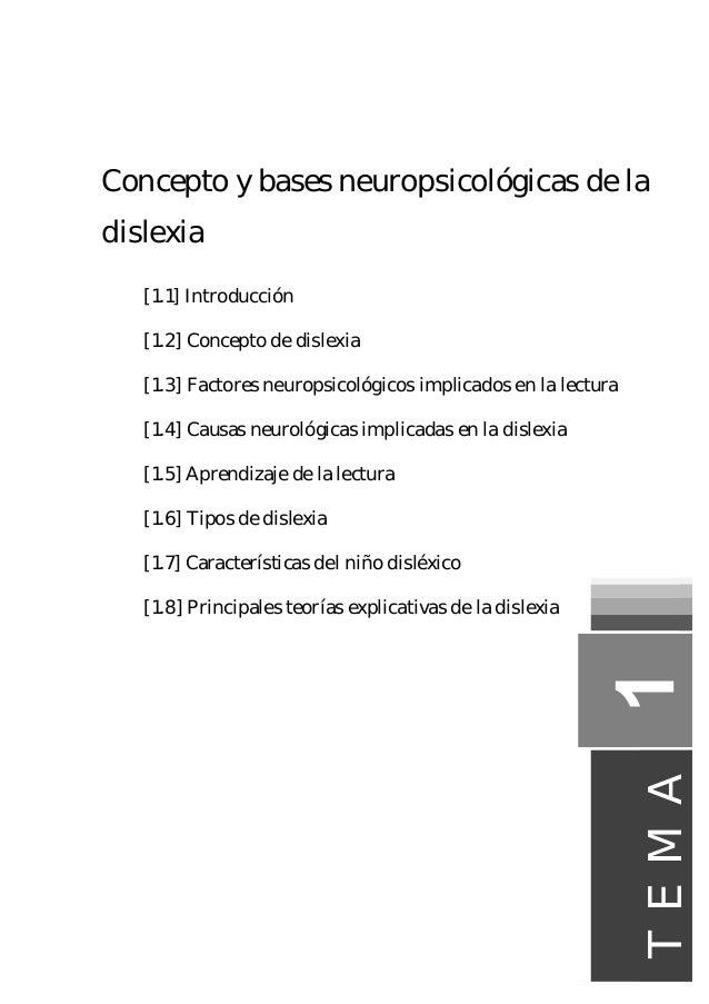 Concepto y bases neuropsicológicas de la dislexia [1.1] Introducción [1.2] Concepto de dislexia [1.3] Factores neuropsicol...