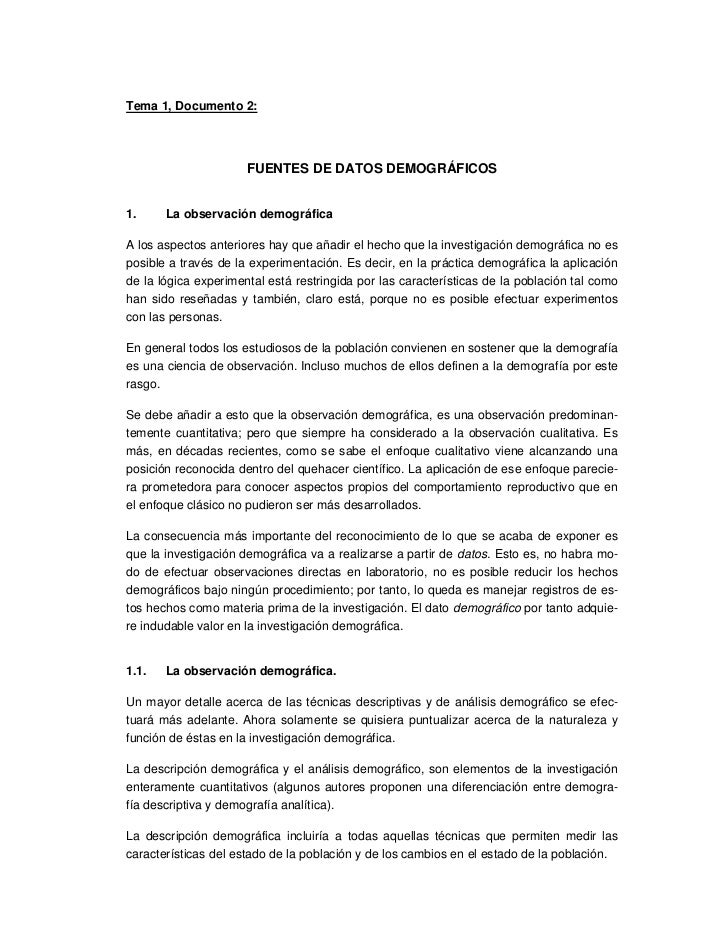 Tema 1, Documento 2:                           FUENTES DE DATOS DEMOGRÁFICOS   1.     La observación demográfica  A los as...