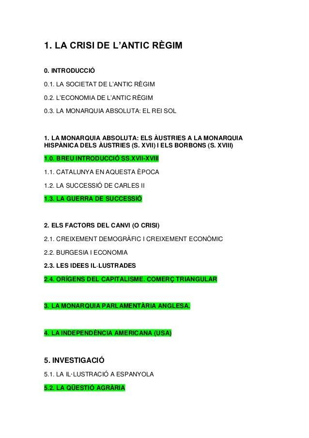 1. LA CRISI DE L'ANTIC RÈGIM 0. INTRODUCCIÓ 0.1. LA SOCIETAT DE L'ANTIC RÈGIM 0.2. L'ECONOMIA DE L'ANTIC RÈGIM 0.3. LA MON...