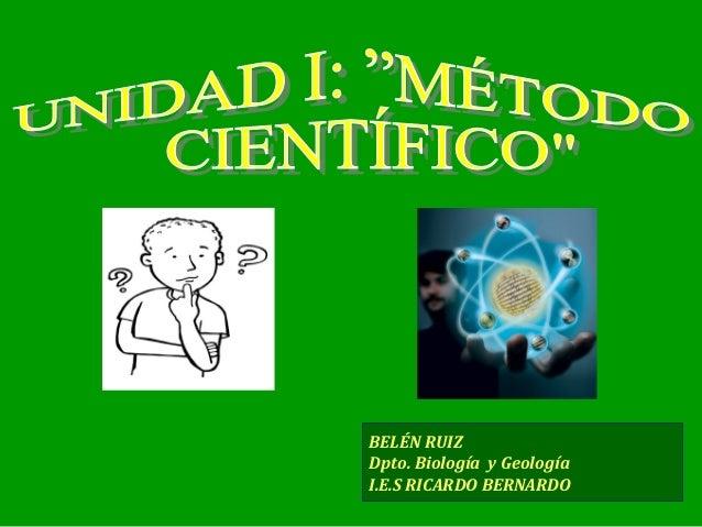 BELÉN RUIZ Dpto. Biología y Geología I.E.S RICARDO BERNARDO