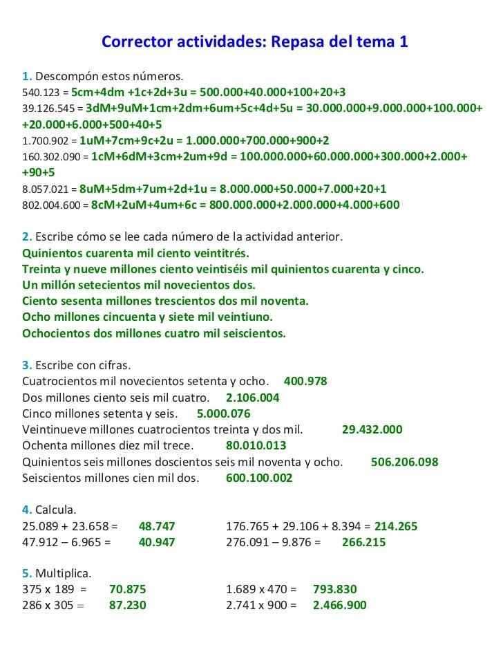 Correctoractividades:Repasadeltema11.Descompónestosnúmeros.540.123=5cm+4dm+1c+2d+3u=500.000+40.000+100+20+...