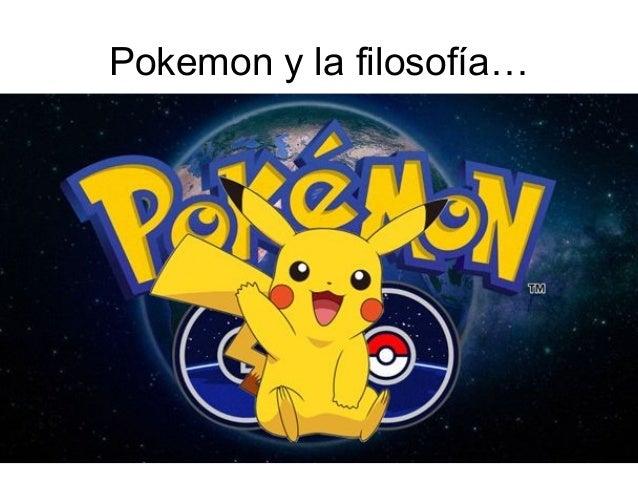 Pokemon y la filosofía…