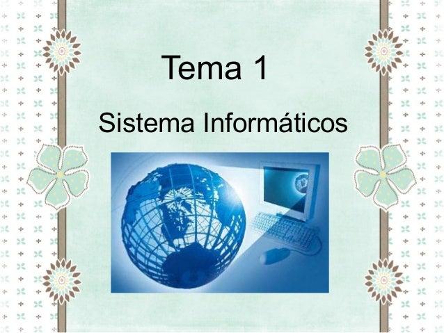 Tema 1 Sistema Informáticos