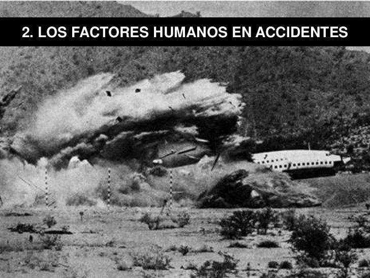 2. LOS FACTORES HUMANOS EN ACCIDENTES