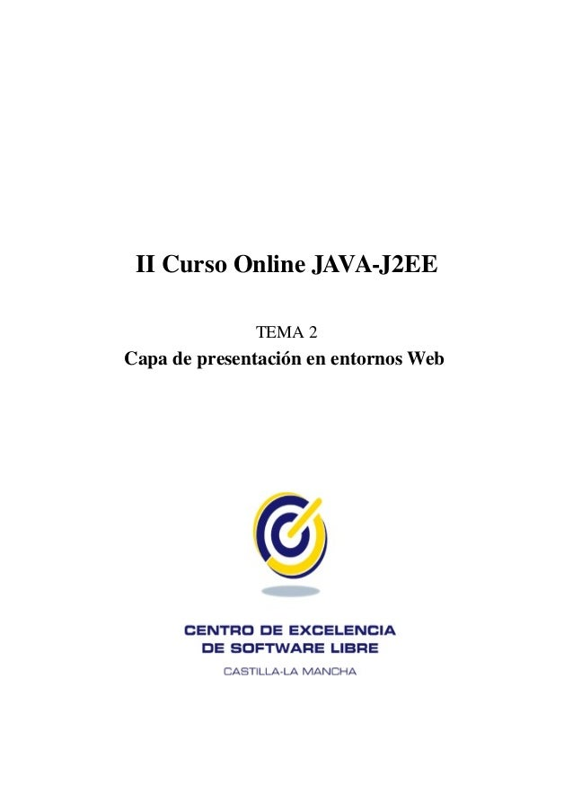 II Curso Online JAVA-J2EE              TEMA 2Capa de presentación en entornos Web