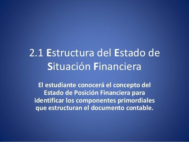 Tema 2 1 Concepto Y Elementos Del Estado De Situación Financiera