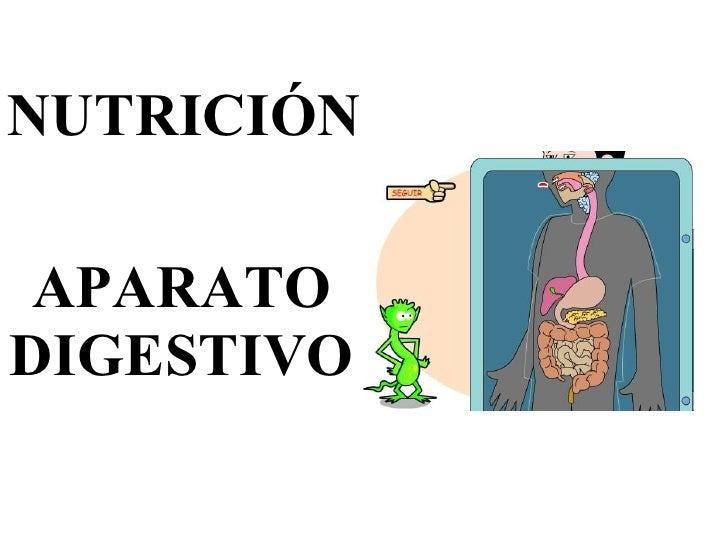 NUTRICIÓN APARATO DIGESTIVO