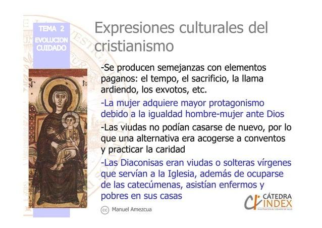Expresiones culturales del cristianismo -Se producen semejanzas con elementos paganos: el tempo, el sacrificio, la llama a...