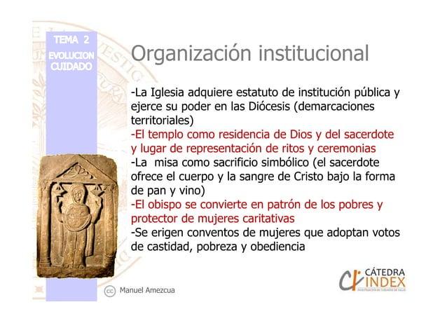 Organización institucional -La Iglesia adquiere estatuto de institución pública y ejerce su poder en las Diócesis (demarca...