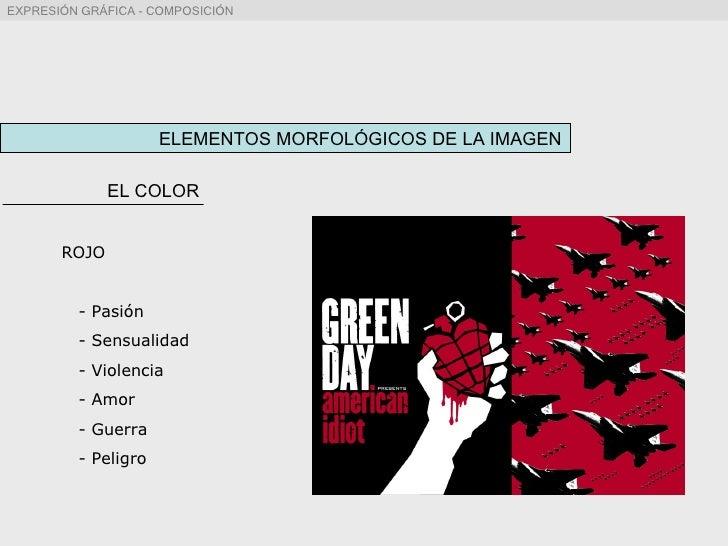 ELEMENTOS MORFOLÓGICOS DE LA IMAGEN EL COLOR ROJO - Pasión - Sensualidad - Violencia - Amor - Guerra - Peligro