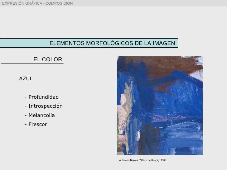 ELEMENTOS MORFOLÓGICOS DE LA IMAGEN EL COLOR AZUL - Profundidad - Introspección - Melancolía - Frescor A  tree in Naples. ...