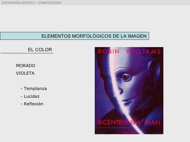 ELEMENTOS MORFOLÓGICOS DE LA IMAGEN EL COLOR MORADO VIOLETA - Templanza - Lucidez - Reflexión