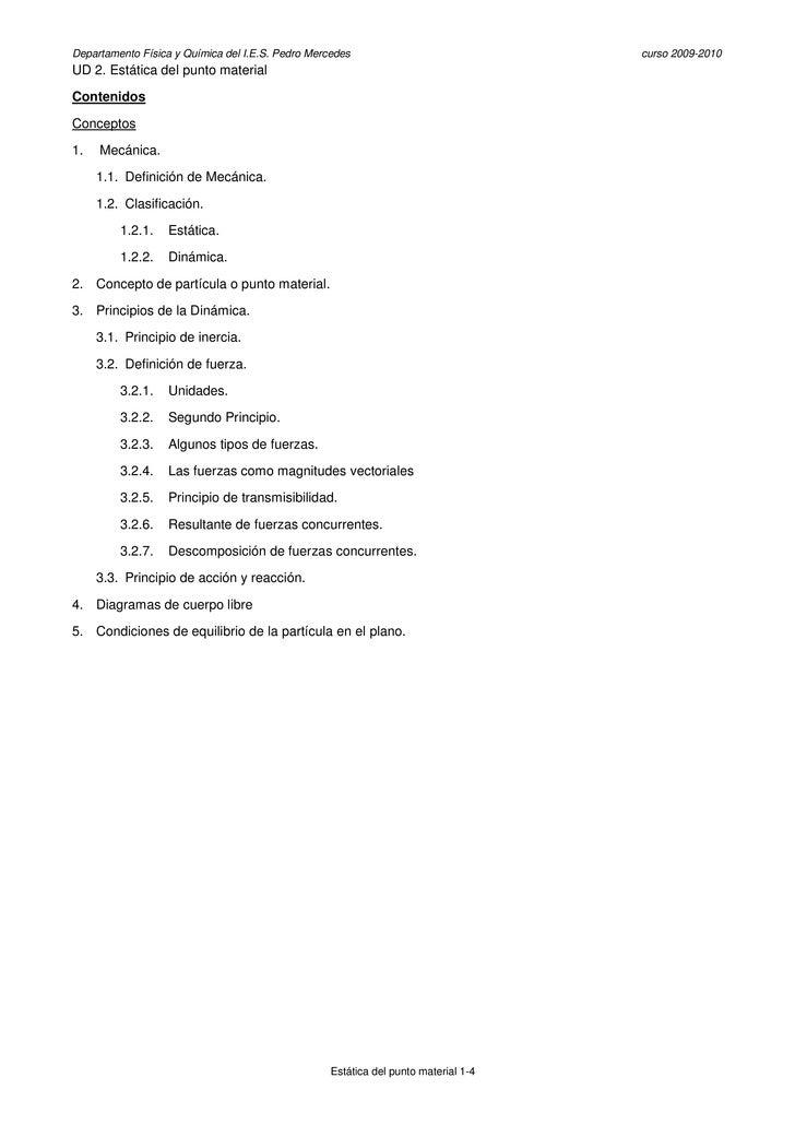 Departamento Física y Química del I.E.S. Pedro Mercedes                              curso 2009-2010 UD 2. Estática del pu...