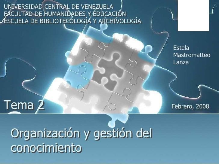 UNIVERSIDAD CENTRAL DE VENEZUELA<br />FACULTAD DE HUMANIDADES Y EDUCACIÓN<br />ESCUELA DE BIBLIOTECOLOGÍA Y ARCHIVOLOGÍA<b...