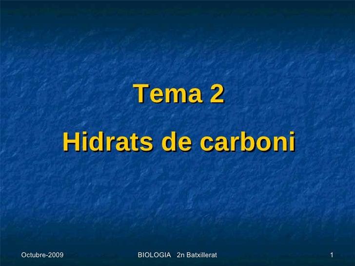Tema 2 Hidrats de carboni