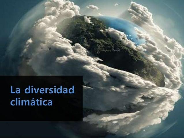 La diversidad climática