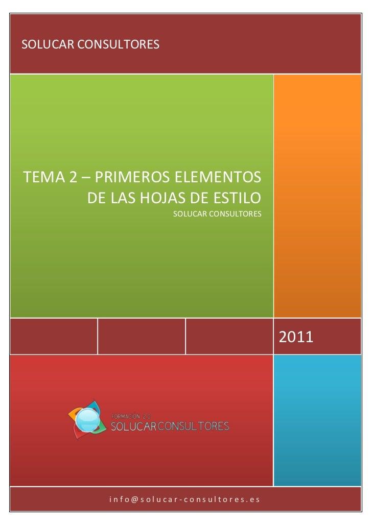 SOLUCAR CONSULTORESTEMA 2 – PRIMEROS ELEMENTOS        DE LAS HOJAS DE ESTILO                       SOLUCAR CONSULTORES    ...