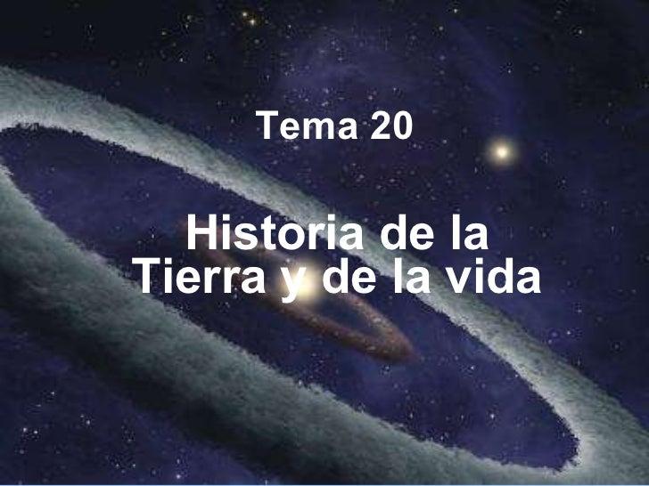 Tema 20 Historia de la Tierra y de la vida