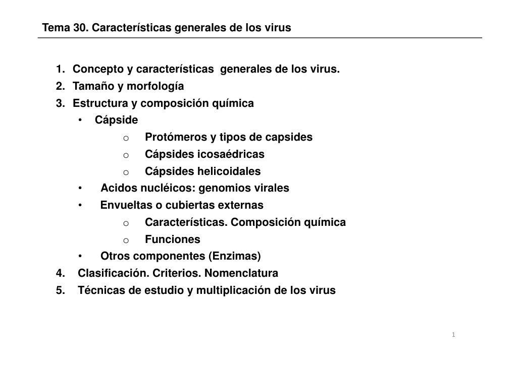 Tema 30. Características generales de los virus  1. Concepto y características generales de los virus.  2. Tamaño y morfol...
