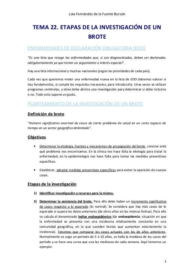 Lola Fernández de la Fuente Bursón TEMA 22. ETAPAS DE LA INVESTIGACIÓN DE UN BROTE ENFERMEDADES DE DECLARACIÓN OBLIGATORIA...