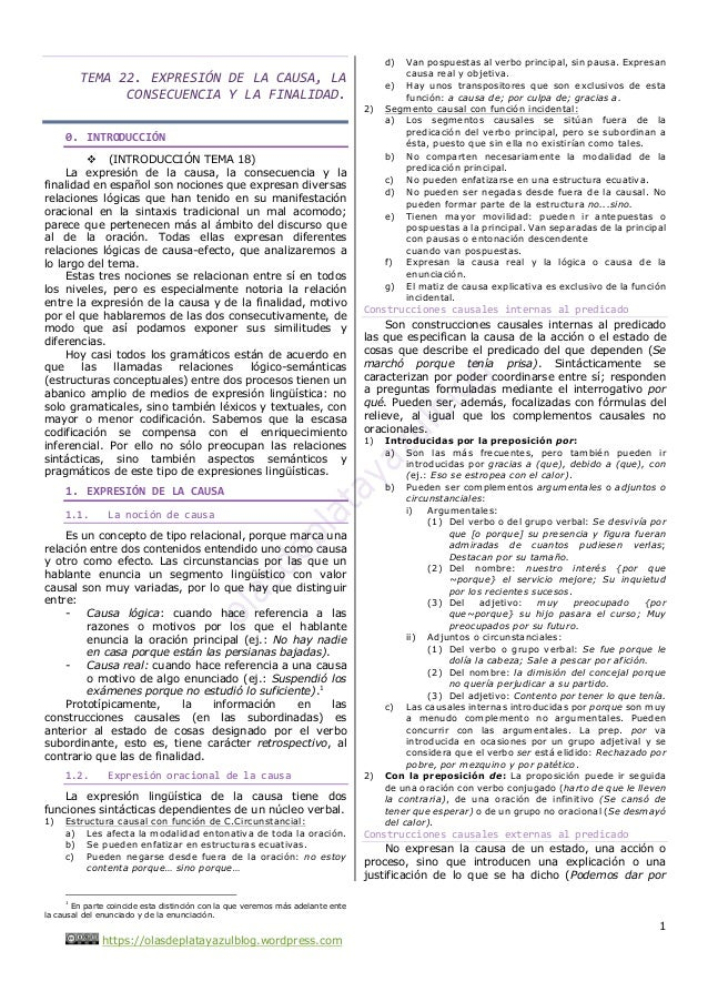 1 https://olasdeplatayazulblog.wordpress.com TEMA 22. EXPRESIÓN DE LA CAUSA, LA CONSECUENCIA Y LA FINALIDAD. 0. INTRODUCCI...