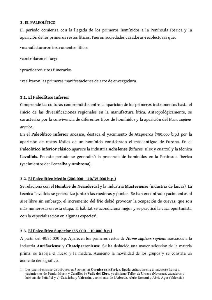 3. EL PALEOLÍTICOEl periodo comienza con la llegada de los primeros homínidos a la Península Ibérica y laaparición de los ...