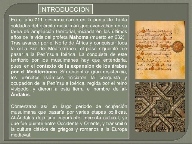 INTRODUCCIÓN  En el año 711 desembarcaron en la punta de Tarifa  soldados del ejército musulmán que avanzaban en su  tarea...
