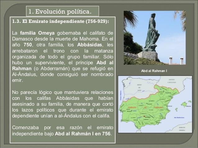 Abd al Rahmán I inició la tarea de construcción de un estado independiente en  al-Ándalus. Para ello necesitaba fundamenta...