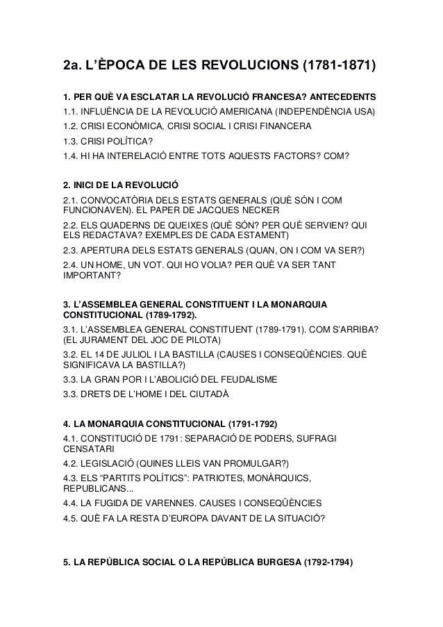 2a. L'ÈPOCA DE LES REVOLUCIONS (1781-1871) 1. PER QUÈ VA ESCLATAR LA REVOLUCIÓ FRANCESA? ANTECEDENTS 1.1. INFLUÈNCIA DE LA...