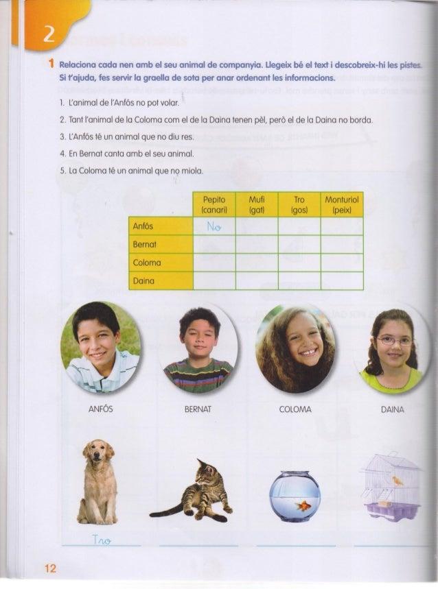 12  Relaciona cada nen amb el seu animal de companyia.  Uegeix bé el text i descobreix-hi les pis-e;  Si faiuda,  fes serv...