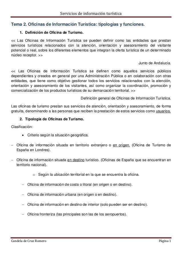 Servicios de información turística Candela de Cruz Romero Página 1 Tema 2. Oficinas de Información Turística: tipologías y...