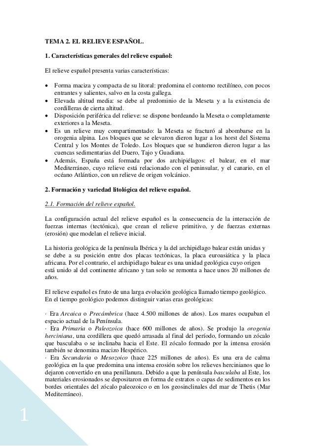 1 TEMA 2. EL RELIEVE ESPAÑOL. 1. Características generales del relieve español: El relieve español presenta varias caracte...