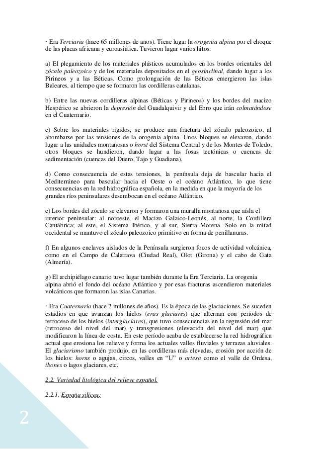 Tema 2 el relieve español. caracteres generales. la variedad litológica. el proceso de formación. las costas españolas. Slide 2