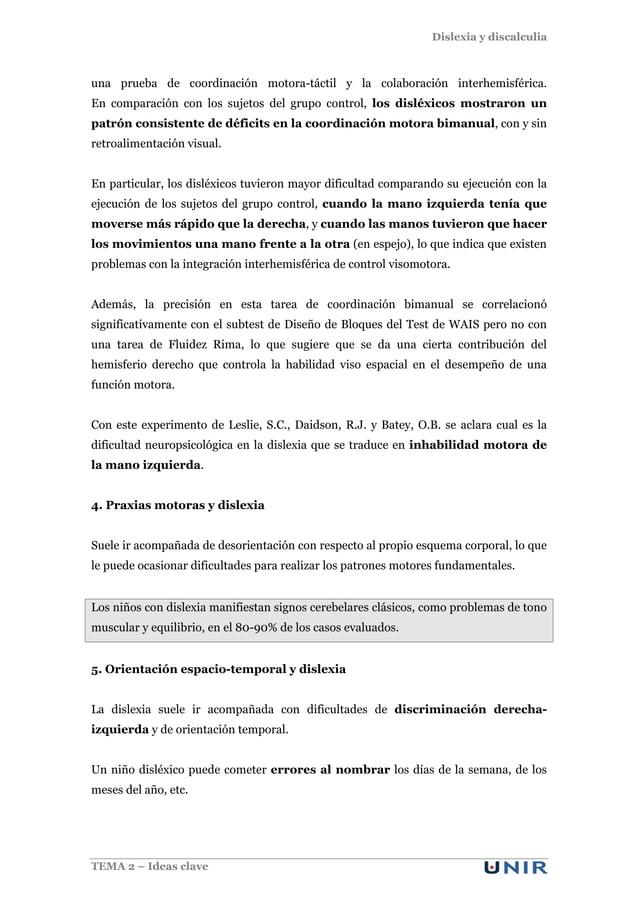 Dislexia y discalculia TEMA 2 – Ideas clave una prueba de coordinación motora-táctil y la colaboración interhemisférica. E...